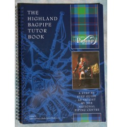 The Highland Bagpipe Tutor Book
